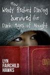 lyn hawks novel