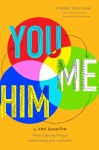 You and Me and Him novel