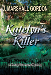 Katelyn's Killer novel