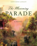 The Mourning Parade Novel